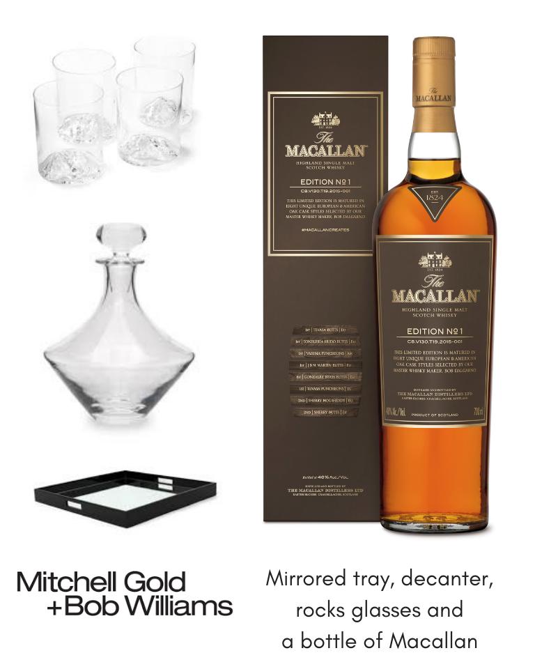 Mitchell Gold + Bob Williams Glassware AND Macallan Scotch